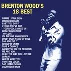 Brenton Wood альбом Brenton Wood's 18 Best