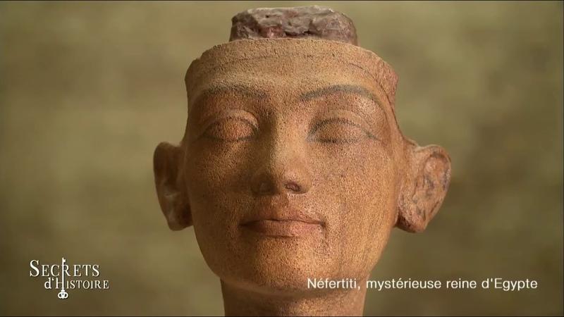 Secrets d'histoire - Néfertiti, mystérieuse reine d'Égypte (Intégrale)