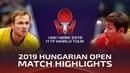 Xu Xin vs Benedikt Duda   2019 ITTF World Tour Hungarian Open Highlights (R32)