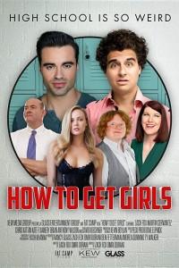 Как подцепить девчонок  (How to Get Girls) 2017  смотреть онлайн