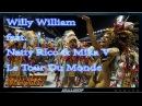 Willy William feat Natty Rico Mika V Le Tour Du Monde