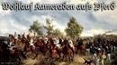 Wohlauf Kameraden aufs Pferd ♞ German folk song english translation