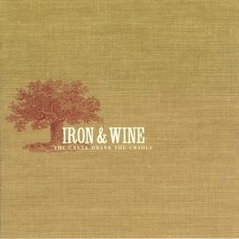 Iron & Wine альбом The Creek Drank the Cradle