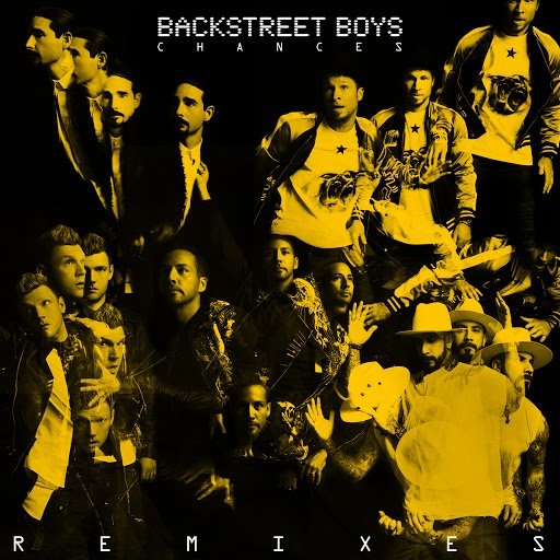 Backstreet Boys альбом Chances (Remixes)