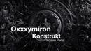 Oxxxymiron – Konstrukt part Оксимирона
