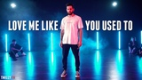 Kaskade - Love Me Like You Used To - Choreography by Jake Kodish - #TMillyTV