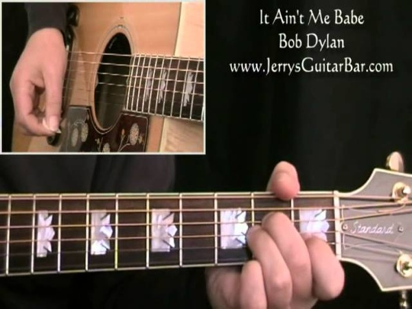How To Play Bob Dylan It Ain't Me Babe