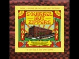 011-Bad Businessman- Squirrel Nut Zippers