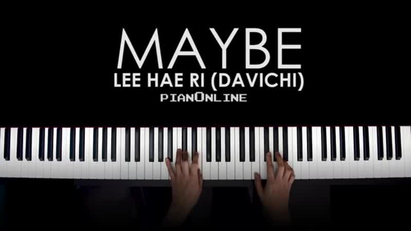 [Piano Cover] Hae Ri Lee (Davichi) — Maybe (OST Her Private Life)