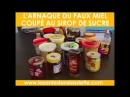 Alimentation Santé Arnaque au faux miel
