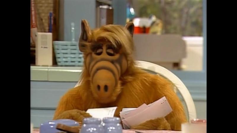 Alf Quote Season 4 Episode 18 Альф и Таннеры