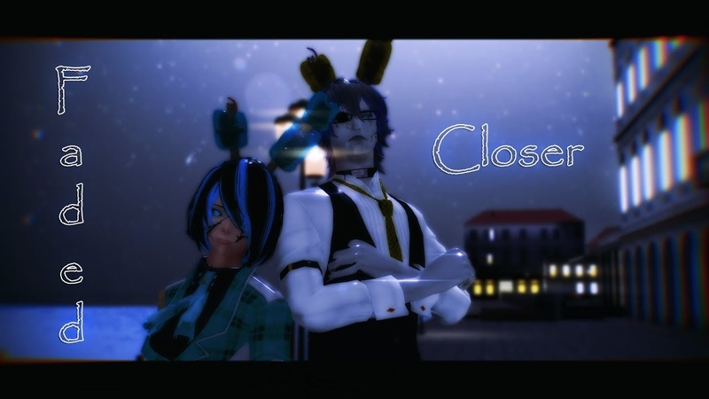 【MMDᴴᴰ60fps】Faded vs. Closer 【FNAF】