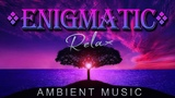 Enigmatic Relax Dreaming Ambient Music Антистресс Расслабление