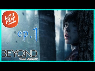Прохождение Beyond: Two Souls #1 - Странная Сила (За Гранью: Две Души)