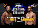 Fight Night Glendale: Wilson Reis vs John Moraga