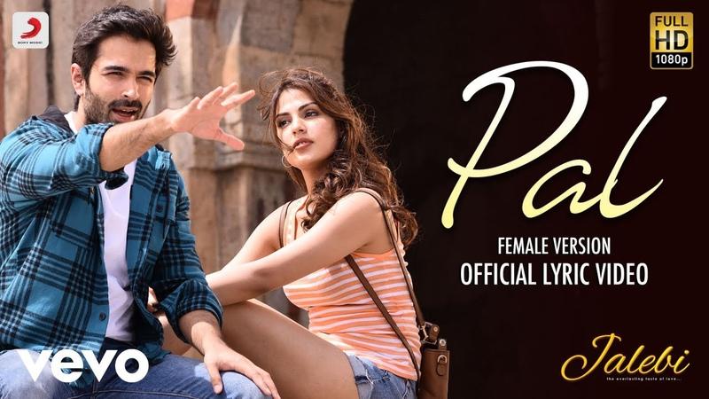 Pal - Female Version - Official Lyric Video|Shreya Ghoshal| Varun Rhea|Javed – Mohsin