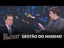 João Doria sobre Fernando Haddad Eu acho o Haddad melhor do que o PT