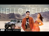 Hello Hello Gippy Grewal Feat. Dr. Zeus Full Song HD   Latest Punjabi Song 2013