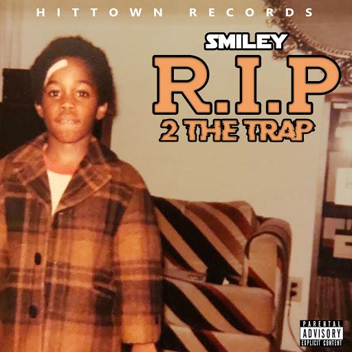 Smiley альбом RIP 2 The Trap