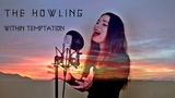 Within Temptation - The Howling - Cover by Ellie Kamphuis