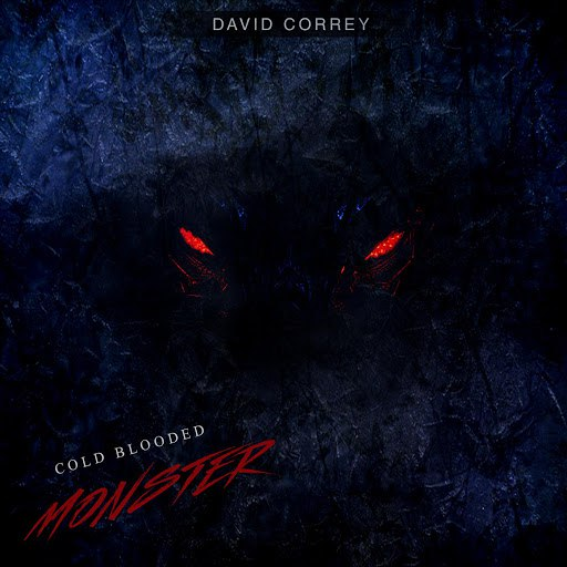 David Correy альбом Cold Blooded Monster