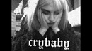 Crybaby by lil peep with a melanie martinez cry baby twist cover