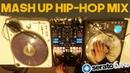 DJ NICK BROWN - MASH UP HIP-HOP MIX (Serato Dj Pro)
