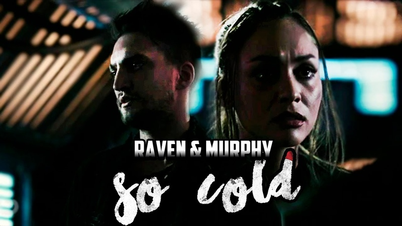 Raven Murphy Murven The 100 season 5 included So cold