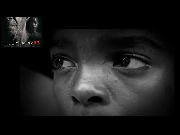 Menino 23 Infâncias Perdidas no Brasil 2016