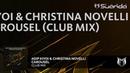 Adip Kiyoi Christina Novelli - Carousel (Extended Club Mix)