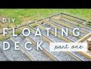 DIY Floating Deck | PART ONE | frame moisture barriers