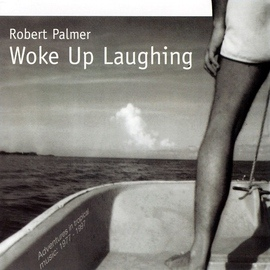 Robert Palmer альбом Woke Up Laughing
