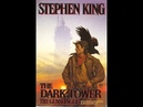 AudioBook Stephen King's The Gunslinger Chapter 1 The Dark Tower
