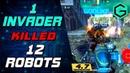 1 INVADER KILLED 12 ROBOTS! War Robots. Инвайдер УБИЙЦА ГАСИТ 12 РОБОТОВ ПОДРЯД!