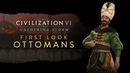 Civilization VI Gathering Storm First Look Ottomans