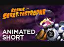 Cosmic Scrat tastrophe