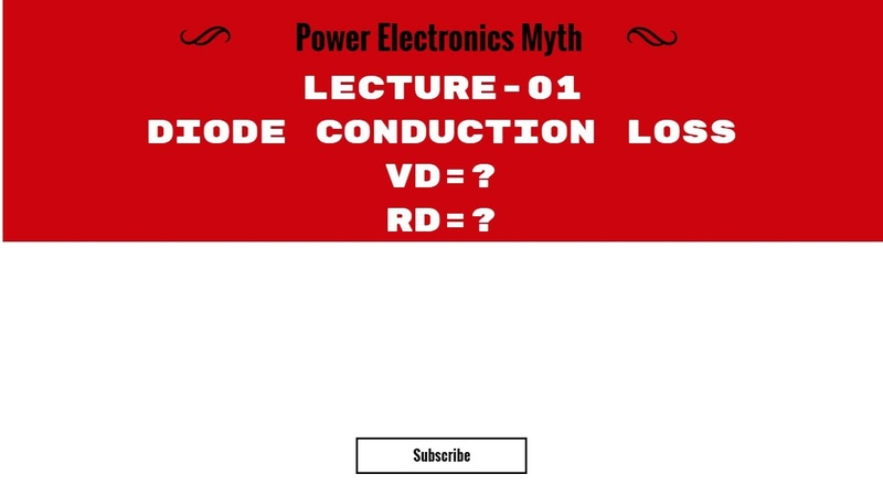 Lecture-01-Diode Power Loss (Conduction Loss) Explanation and Calculation
