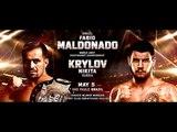 MALDONADO vs KRYLOV ON FIGHT NIGHTS 87