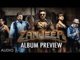 Zanjeer Movie Songs Preview (Hindi) | Priyanka Chopra, Ram Charan, Sanjay Dutt
