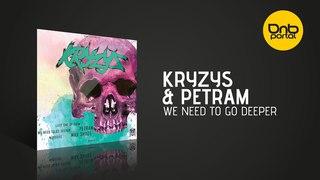 Kryzys & Petram - We Need To Go Deeper [Insane Events Recs]