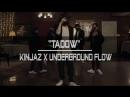 FKJ Masego Tadow Choreography by Kinjaz x Underground Flow