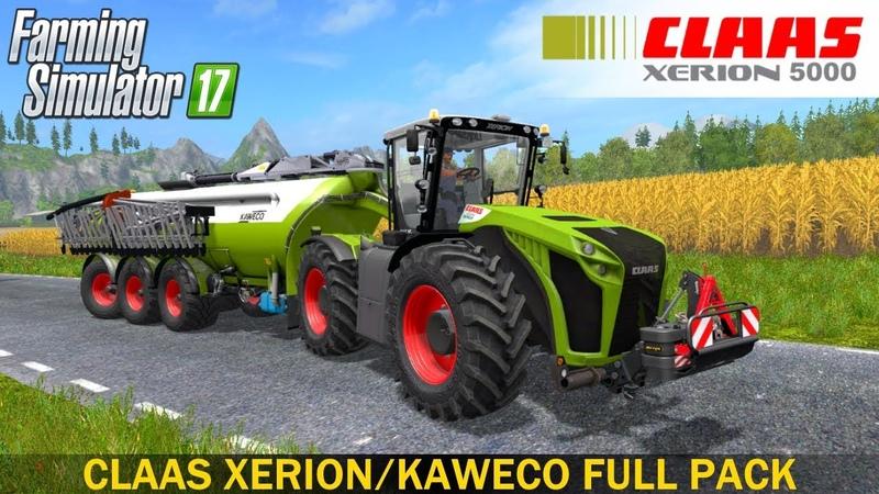 Farming Simulator 17 CLAAS XERION/KAWECO FULL PACK