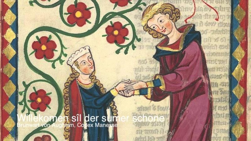 Brunwart von Augheim, 13th c.: Willekomen si der sumer schoene