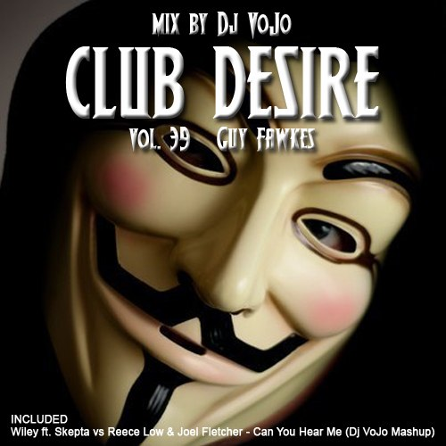 Dj VoJo - Club Desire vol.39: Guy Fawkes (2013) MP3