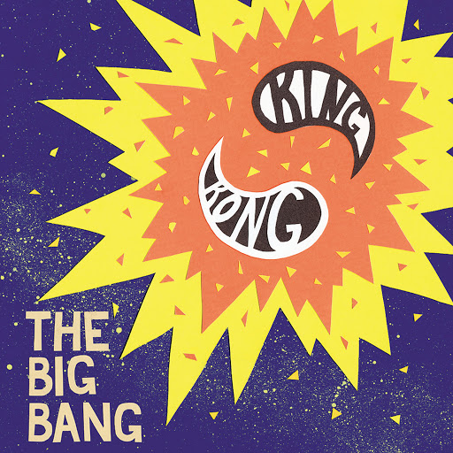 King Kong Music альбом The Big Bang