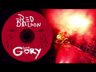 Sinie Gory - Red Balloon (Red Balloon 2018)
