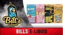 BILLs e-liquid - Премки! Вкуснота! ДОСТОЙНО!