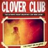 Clover Club For Lovers 14/02 @ Graffiti