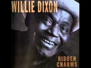 Willie Dixon - Don't Tell Me Nothin'.wmv