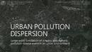 Urban Pollution Dispersion